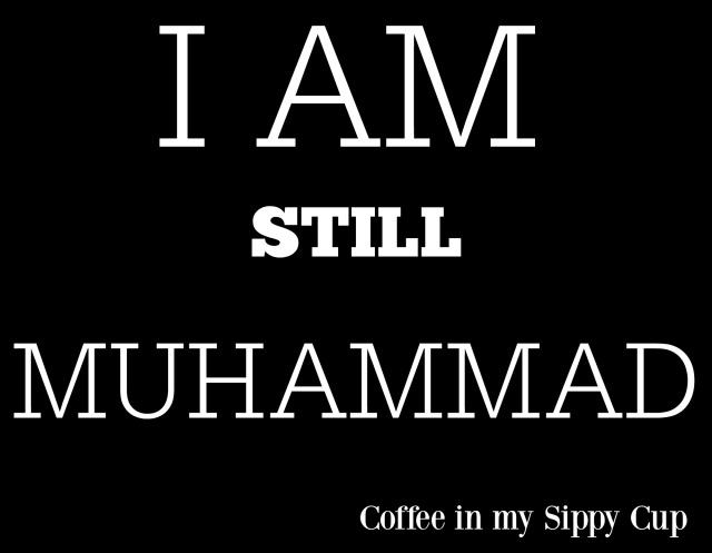 i am still muhammad